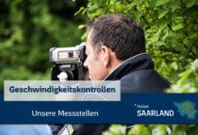 Photo of Geschwindigkeitskontrollen im Saarland Ankündigung der Kontrollörtlichkeiten und -zeiten.21.KW 2020