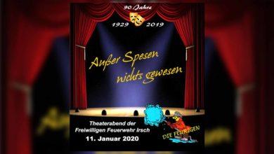 Photo of Kartenvorverkauf für Theater 2020 der Feuerwehr Irsch