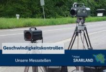 Photo of Geschwindigkeitskontrollen im Saarland – 18. KW 2021
